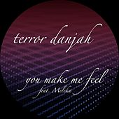 U Make Me Feel / Morph 2 by Terror Danjah