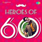 Heroes of 60's by Various Artists