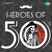 Play & Download Heroes of 50's by Various Artists | Napster