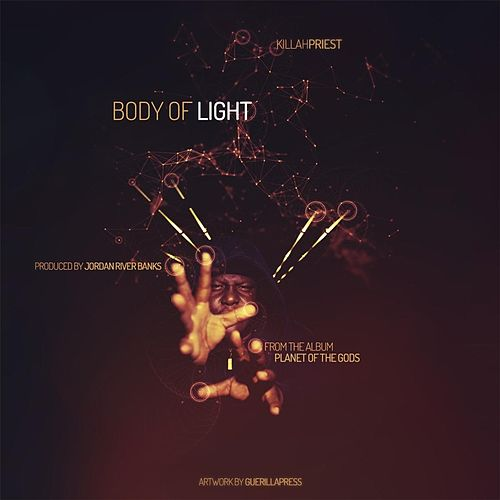 Play & Download Body of Light by Killah Priest | Napster