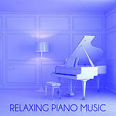 Play & Download Relaxing Piano Music: The Best Classical Piano Music for Study, Calm and Concentration by Relaxing Piano Music | Napster