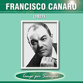 1927 by Francisco Canaro