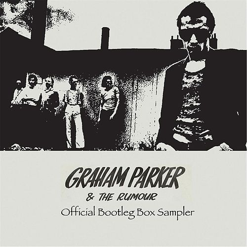 Play & Download Official Bootleg Box Sampler by Graham Parker | Napster