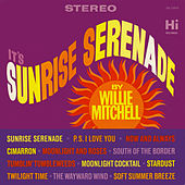 Sunrise Serenade von Willie Mitchell
