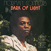 Play & Download Dark of Light by Norman Connors | Napster