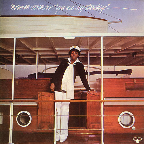 You Are My Starship by Norman Connors