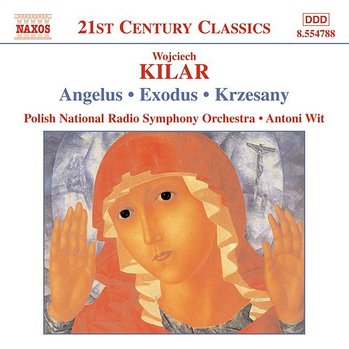 Choral And Orchestral Works by Wojciech Kilar