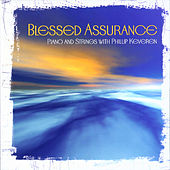 Play & Download Blessed Assurance by Phillip Keveren | Napster