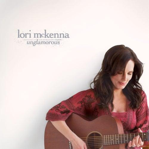Play & Download Unglamorous by Lori McKenna | Napster