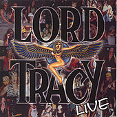 Lord Tracy Live by Lord Tracy
