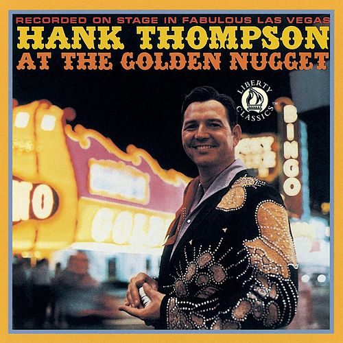 Play & Download At The Golden Nugget by Hank Thompson | Napster