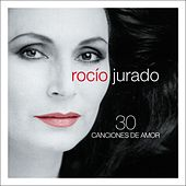 Play & Download 30 Canciones De Amor by Rocio Jurado | Napster