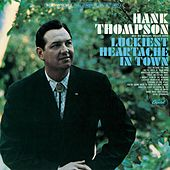 Play & Download Luckiest Heartache In Town by Hank Thompson | Napster