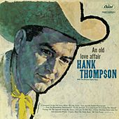 Play & Download An Old Love Affair by Hank Thompson | Napster