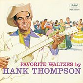 Play & Download Favorite Waltzes by Hank Thompson | Napster