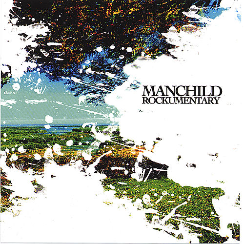 Play & Download Rockumentary by Manchild | Napster