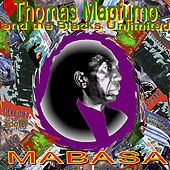 Play & Download Mabasa by Thomas Mapfumo and The Blacks Unlimited | Napster