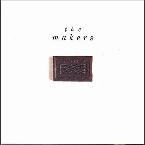 Play & Download The Makers by The Makers | Napster