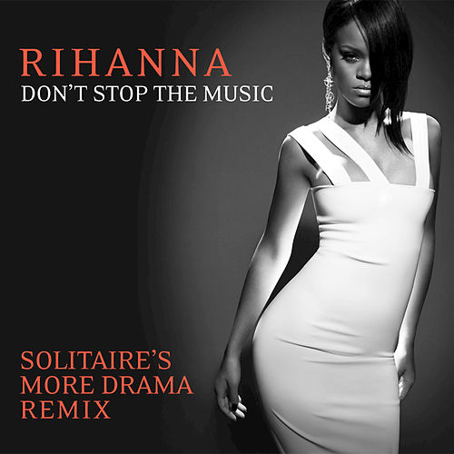 Play & Download Don't Stop The Music by Rihanna | Napster