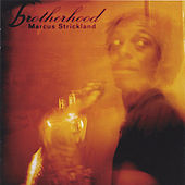 Brotherhood by Marcus Strickland