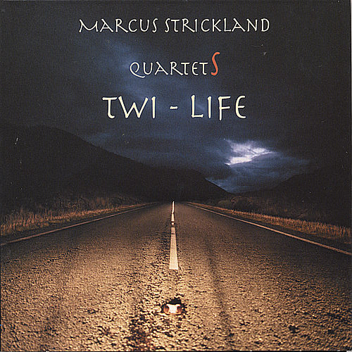 Play & Download Twi-Life (2 CDs) by Marcus Strickland | Napster