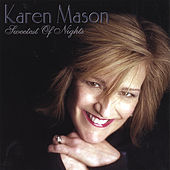 SWEETEST OF NIGHTS by Karen Mason