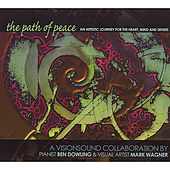 The Path of Peace (DualDisc: Audio CD/Multimedia DVD) by Ben Dowling