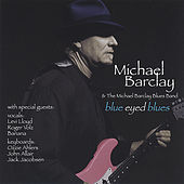 Play & Download Blue Eyed Blues by Michael Barclay | Napster
