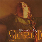 Sacred by Lisa McCormick