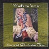 Live at Australia Zoo by Matt James