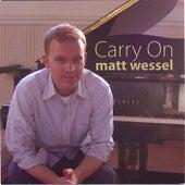 Carry On by Matt Wessel