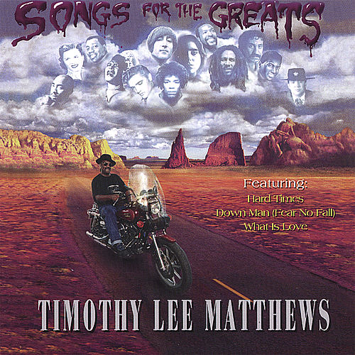 Play & Download Songs For Greats by Timothy Lee Matthews | Napster