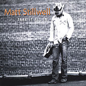Play & Download Take It All In by Matt Stillwell | Napster