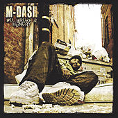 Play & Download Po Broke and Hungry by M Dash | Napster