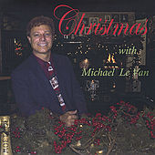 Play & Download Christmas with Michael Le Van by Michael Le Van | Napster