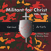 Play & Download Militant For Christ by Various Artists | Napster