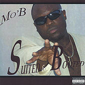 Play & Download Suited n Booted by M.O.B. | Napster