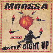 Play & Download Step Right Up by Moossa | Napster