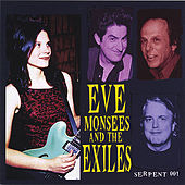 Play & Download Eve Monsees And The Exiles by Eve Monsees | Napster