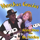 Play & Download Moochas Gracias by Anna Moo | Napster