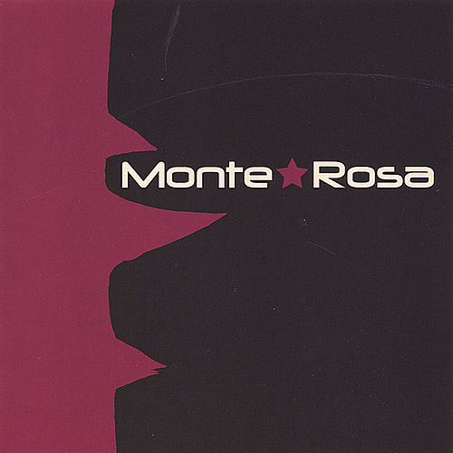Play & Download Monte*Rosa by Monte Rosa | Napster