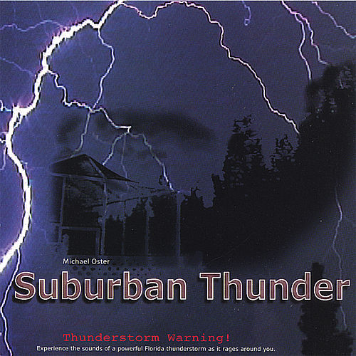 Suburban Thunder by Michael Oster