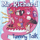 Play & Download Tummy Talk by Mr Richard | Napster