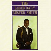 The Legendary Buster Smith by Buster Smith