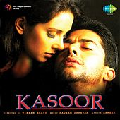 Kasoor (Original Motion Picture Soundtrack) by Various Artists