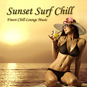 Sunset Surf Chill (Finest Chill-Lounge Music) by Various Artists