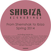 From Shemshak to Ibiza, Spring 2014 by Various Artists
