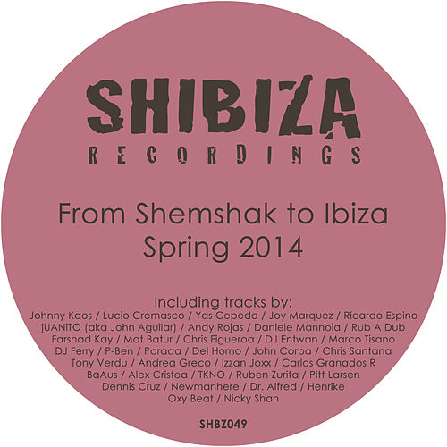 Play & Download From Shemshak to Ibiza, Spring 2014 by Various Artists | Napster