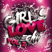 Girls Love EDM, Vol. 2 by Various Artists