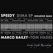 Play & Download Dima EP by Speedy | Napster